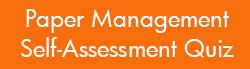 Paper Management Self-Assessment Quiz