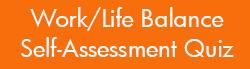 Work/Life Balance Self-Assessment Quiz